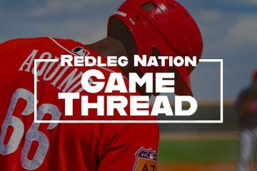 Redleg Nation Game Thread Aristides Aquino